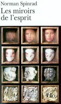 Les miroirs de l'esprit - NormanSpinrad