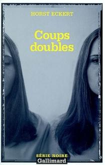 Coups doubles - HorstEckert
