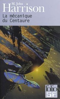 La mécanique du Centaure - JohnHarrison