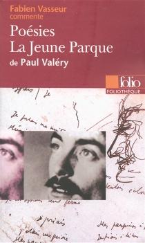 Poésies, La jeune Parque de Paul Valéry - FabienVasseur