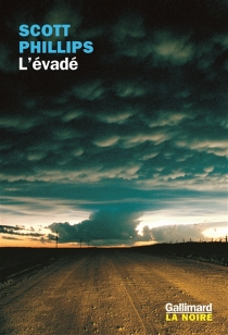 L'évadé - Scott Phillips