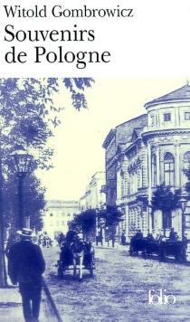 Souvenirs de Pologne - WitoldGombrowicz