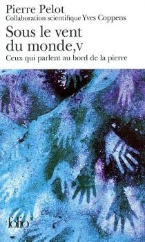 Sous le vent du monde - PierrePelot