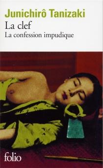 La clef : la confession impudique - Jun'ichiroTanizaki