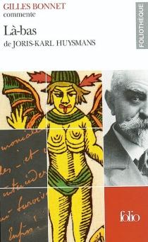 Là-bas de Joris-Karl Huysmans - GillesBonnet