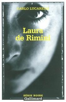 Laura de Rimini - CarloLucarelli