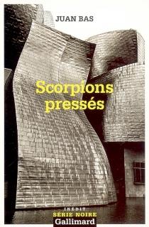 Scorpions pressés - JuanBas