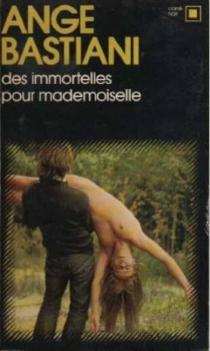 Des Immortelles pour Mademoiselle - AngeBastiani