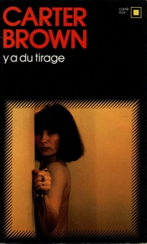 Y a du tirage - Carter Brown
