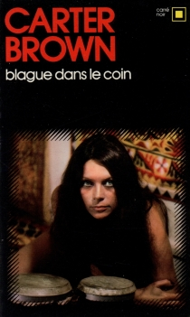 Blague dans le coin - Carter Brown