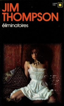 Eliminatoires - Jim Thompson