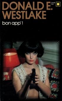 Bon app' - Donald E.Westlake