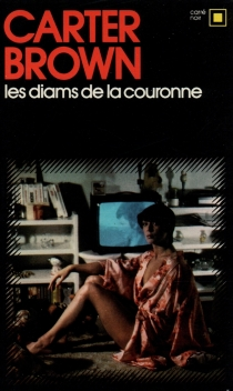 Les diams de la couronne - Carter Brown
