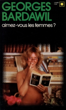 Aimez-vous les femmes ? - GeorgesBardawill