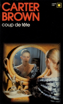 Coup de tête - Carter Brown