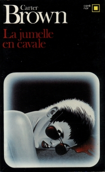 La jumelle en cavale - Carter Brown