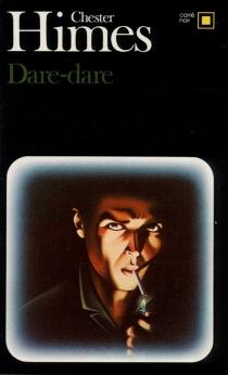 Dare-dare - ChesterHimes