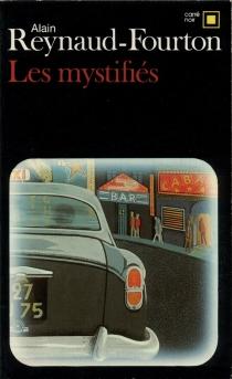 Les Mystifiés - AlainReynaud-Fourton