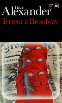 Terreur à Broadway - DavidAlexander