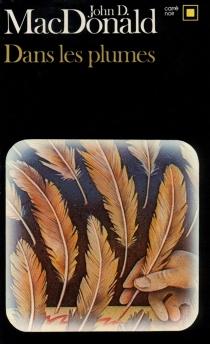 Dans les plumes - John DannMacDonald