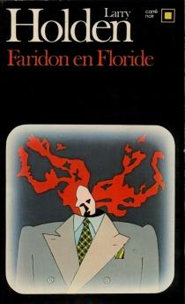 Faridon en Floride - LarryHolden