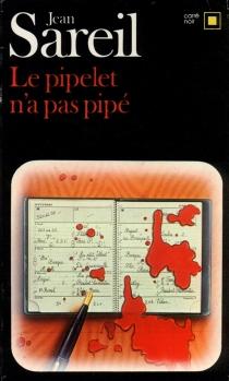 Le Pipelet n'a pas pipé - JeanSareil