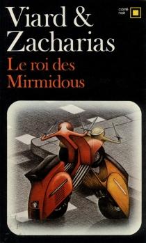Le roi des Mirmidous - HenriViard