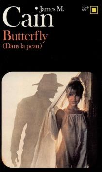 Butterfly : dans la peau - James MallahanCain
