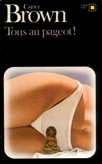 Tous au pageot ! - Carter Brown