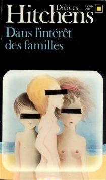 Dans l'intérêt des familles - DoloresHitchens