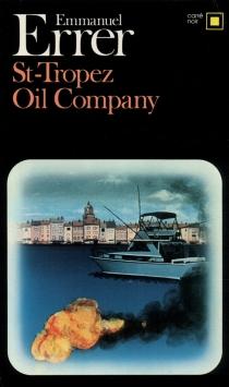 Saint-Tropez Oil Company - EmmanuelErrer