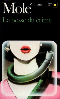 La Bosse du crime - William Mole