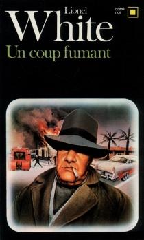 Un coup fumant - LionelWhite