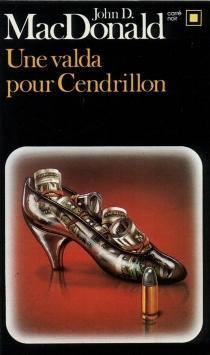 Une Valda pour Cendrillon - John DannMacDonald