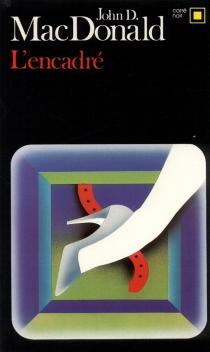 L'Encadré - John DannMacDonald