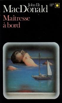 Maîtresse à bord - John DannMacDonald