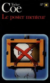 Le Poster menteur - TuckerCoe