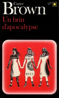 Un brin d'apocalypse - Carter Brown