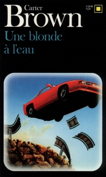 Une blonde à l'eau - Carter Brown