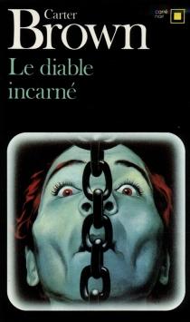Le Diable incarné - CarterBrown