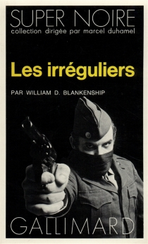 Les Irréguliers - William Douglas Blankenship