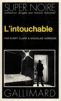L'intouchable - EvertClark