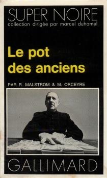 Le Pot des anciens - RobertMalstrom