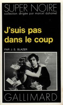 J'suis pas dans le coup - Jean-SébastienBlazer