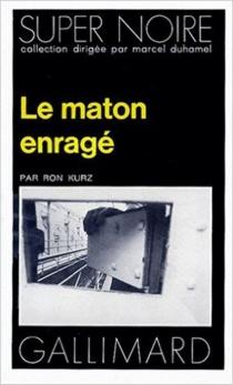 Le Maton enragé - RonKurz