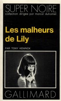 Les Malheurs de Lily - TonyKenrick
