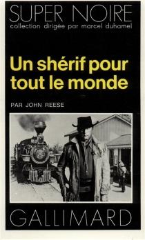 Un shérif pour tout le monde - JohnReese