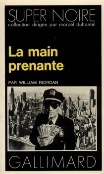 La main prenante - William Riordan