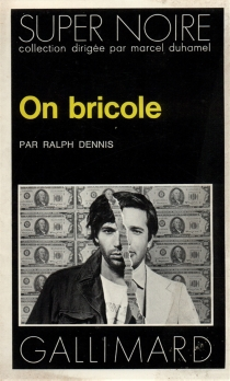 On bricole - RalphDennis