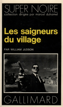 Les saigneurs du village - William Judson